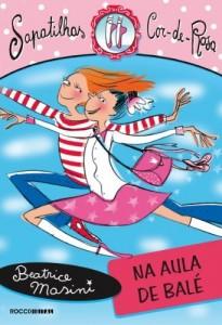 Baixar Na aula de balé (Sapatilhas Cor-de-Rosa Livro 1) pdf, epub, eBook