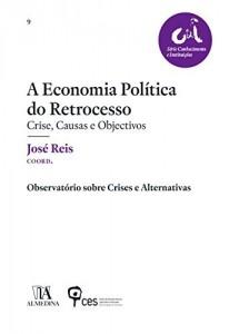 Baixar A Economia Política do Retrocesso pdf, epub, eBook