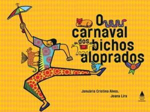 Baixar O Carnaval dos bichos aloprados pdf, epub, eBook