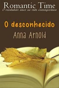 Baixar O desconhecido – Romantic Time 2 pdf, epub, eBook