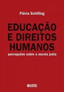 Baixar Educação e direitos humanos: percepções sobre a escola justa pdf, epub, eBook