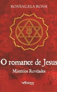 Baixar O romance de Jesus: Mistérios Revelados pdf, epub, eBook