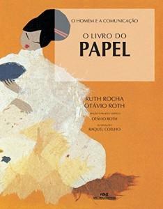 Baixar O Livro do Papel (O Homem e a Comunicação) pdf, epub, eBook