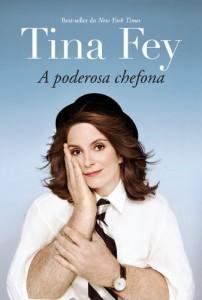 Baixar Tina Fey: A poderosa chefona pdf, epub, eBook
