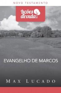 Baixar Evangelho de Marcos – Uma história que transforma vidas – Coleção Lições de vida pdf, epub, eBook