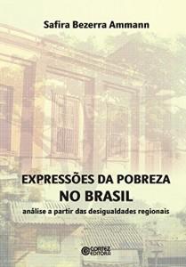 Baixar Expresões da pobreza no Brasil: análise a partir das desigualdades regionais pdf, epub, eBook