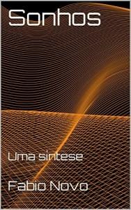 Baixar Sonhos: Uma síntese (Holoplex Livro 2) pdf, epub, ebook