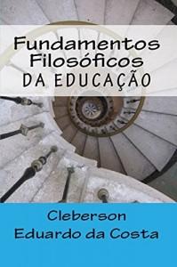 Baixar Fundamentos Filosóficos da Educação pdf, epub, ebook