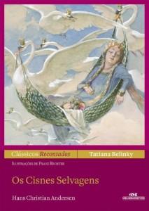 Baixar Os Cisnes Selvagens (Clássicos Recontados) pdf, epub, eBook