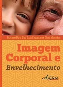 Baixar Imagem Corporal e Envelhecimento pdf, epub, eBook