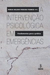 Baixar A intervenção psicológica em emergências pdf, epub, ebook