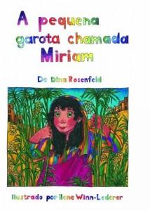 Baixar A PEQUENA GAROTA CHAMADA MIRIAM: 1 (OS PEQUENOS GRANDES) pdf, epub, ebook