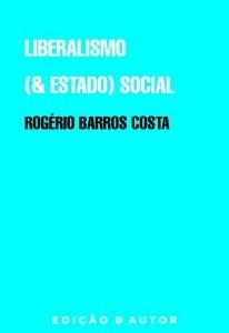 Baixar Liberalismo (e Estado) Social pdf, epub, eBook