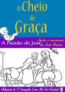 Baixar A Paixão de José. (O Cheio de Graça Livro 3) pdf, epub, eBook