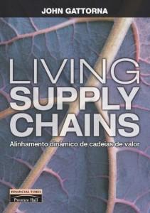 Baixar Living Supply Chains: alinhamento dinâmico de cadeias de valor pdf, epub, eBook