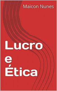 Baixar Lucro e Ética pdf, epub, eBook