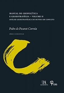 Baixar Manual de Geopolítica e Geoestratégia Volume II – Análise Geoestratégica do Mundo em Conflito pdf, epub, eBook