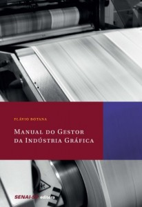 Baixar Manual do Gestor da Indústria Gráfica pdf, epub, ebook