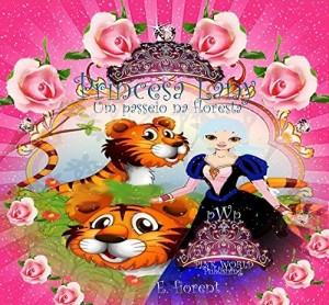 Baixar Princesa Lany : O passeio na floresta pdf, epub, eBook