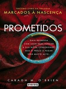 Baixar Prometidos. Marcados à nascença. Livro III (Narrativa Everest) pdf, epub, eBook