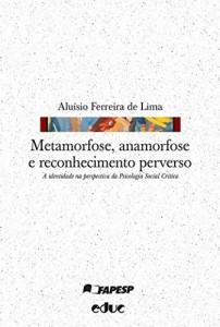Baixar Metamorfose, anamorfose e reconhecimento perverso (Hipótese) pdf, epub, eBook