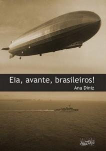 Baixar Eia, avante, brasileiros! pdf, epub, eBook