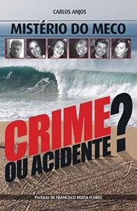 Baixar Mistério do Meco – Crime ou Acidente? pdf, epub, eBook