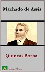 Baixar Quincas Borba (Ilustrado) (Literatura Língua Portuguesa) pdf, epub, eBook