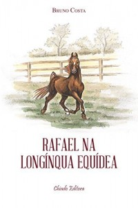 Baixar Rafael na longínqua equídea pdf, epub, eBook