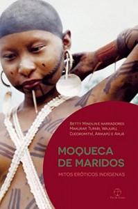 Baixar Moqueca de maridos: Mitos eróticos indígenas pdf, epub, eBook