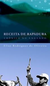 Baixar RECEITA DE RAPADURA: CRÔNICA NOO ENGENHO pdf, epub, eBook