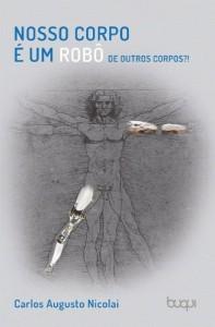 Baixar Nosso corpo é um robô de outros corpos?! pdf, epub, eBook