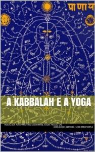 Baixar A Kabbalah e Yoga (MindTemple Livro 1) pdf, epub, eBook