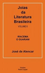 Baixar Joias da Literatura Brasileira – José de Alencar: Volume 6 pdf, epub, eBook