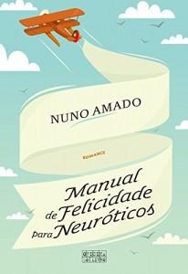 Baixar Manual de Felicidade para Neuróticos pdf, epub, eBook