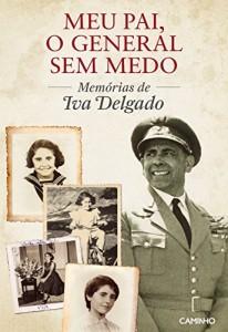 Baixar Meu Pai, o General sem Medo. pdf, epub, eBook