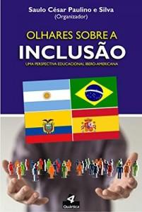 Baixar Olhares Sobre a Inclusão: Uma Perspectiva Educacional Ibero-Americana pdf, epub, eBook