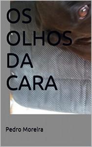 Baixar OS OLHOS DA CARA pdf, epub, ebook