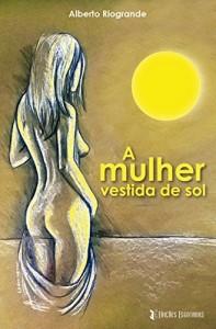 Baixar A mulher vestida de sol pdf, epub, eBook