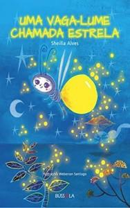 Baixar Uma vagalume chamada Estrela pdf, epub, eBook