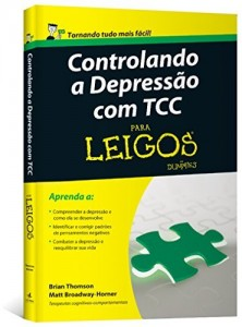Baixar Controlando a Depressão com TCC Para Leigos pdf, epub, eBook