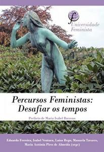 Baixar Percursos Feministas: Desafiar os tempos. pdf, epub, eBook