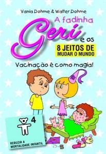 Baixar vacinação é como magia! (A fadinha Geri e os oito jeitos de mudar o mundo Livro 4) pdf, epub, eBook