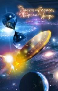 Baixar Viagem no Espaço e a Máquina do Tempo pdf, epub, eBook