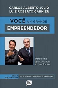 Baixar Você, um grande empreendedor: Transforme oportunidades em resultados pdf, epub, eBook