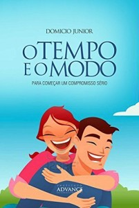 Baixar O Tempo e o Modo: Começando relacionamentos saudáveis (Academia da Juventude Livro 2) pdf, epub, eBook