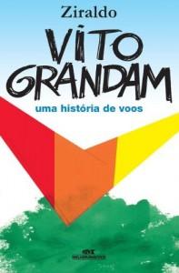 Baixar Vito Grandam – Uma História de Voos pdf, epub, eBook