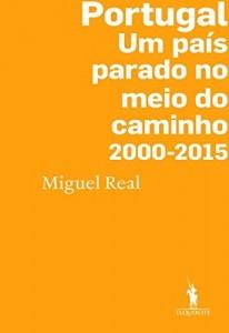 Baixar Portugal: Um país parado no meio do caminho 2000-2015 pdf, epub, eBook