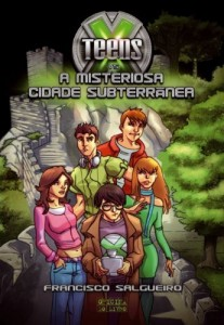 Baixar X-Teens vs A Misteriosa Cidade Subterrânea pdf, epub, eBook