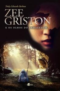 Baixar Zee Griston e os Olhos do Armagedom pdf, epub, eBook